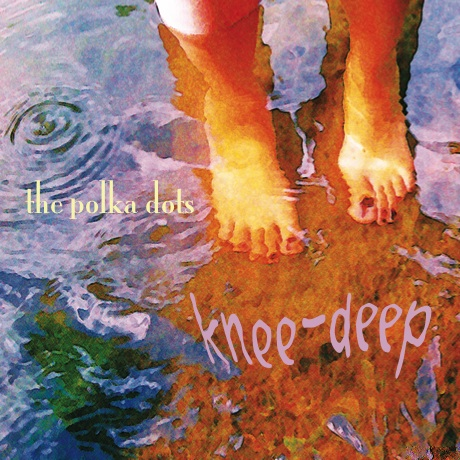 Knee-Deep CD Cover Art